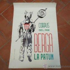 Affissi Fiera: CARTEL LA PATUM CORPUS DEL 1981 BERGA. AUTOR: BUTXACA. Lote 38236727