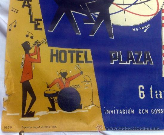 Carteles Feria: DOMINGO 1º DE MARZO DE 1959.- GRAN BAILE HOTEL PLAZA. DISEÑO M.S. VENERO. - Foto 7 - 38375586