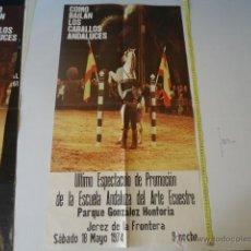 Carteles Feria: GRAN CARTEL ESCUELA ANDALUZA DE ARTE ECUESTRE JEREZ , COMO BAILAN LOS CABALLOS 1974 CABALLOS . Lote 39332631