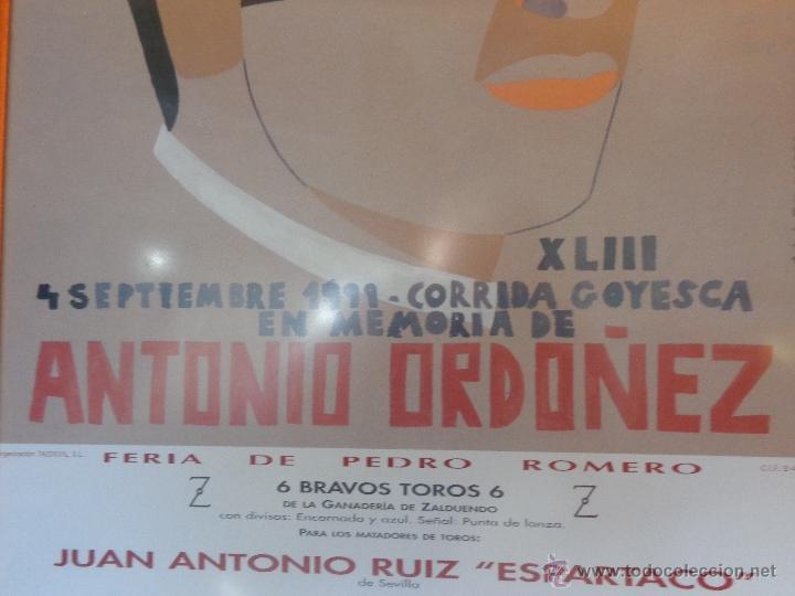 Carteles Feria: ORIGINAL CARTEL GOYESCA DE RONDA ANTONIO ORDÓÑEZ ACTUANDO JOSÉ TOMÁS AUTOR EDUARDO ARROYO - Foto 6 - 40222725