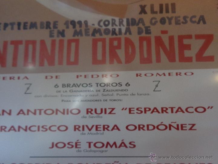 Carteles Feria: ORIGINAL CARTEL GOYESCA DE RONDA ANTONIO ORDÓÑEZ ACTUANDO JOSÉ TOMÁS AUTOR EDUARDO ARROYO - Foto 8 - 40222725