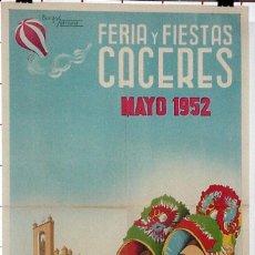 Carteles Feria: ANTIGUO CARTEL DE CACERES FERIAS Y FIESTAS, MAYO DE 1952, ILUSTRADO POR BURGO SERRANO - MIDE 100 X 6. Lote 38281125