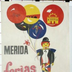 Carteles Feria: ANTIGUO CARTEL DE MERIDA FERIAS Y FIESTAS, SEPTIEMBRE DE 1970 – MIDE 95 X 65 CMS.. Lote 38281141