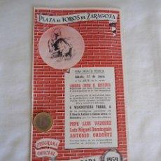 Carteles Feria: PROGRAMA DE MANO DE LA PLAZA DE ZARAGOZA 1959 PEPE LUIS VAZQUEZ, LUIS MIGUEL DOMINGUIN, ANTONIO ORDO. Lote 40289087