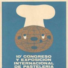 """Carteles Feria: CARTEL 10_ CONGRESO Y EXPOSICI""""N INTERNACIONAL DE PASTELERIA. Lote 41561240"""