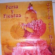 Cartazes Feira: CARTEL FERIA Y FIESTAS CORIA DEL RIO 1999. (TAMAÑO 70X43 APROX). Lote 41663200