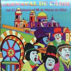 Carteles Feria: CARTEL CARNAVAL DE CÁDIZ 2014, INTERÉS TURÍSTICO INTERNACIONAL. Lote 41695546