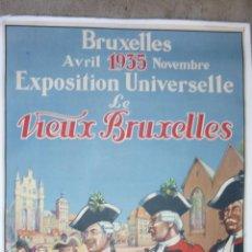 Cartazes Feira: CARTEL ORIGINAL 1935 (98 X 60 CTMS.) EXPOSITION UNIVERSELLE LE VIEUX BRUXELLES. ENTELADO. Lote 42048460