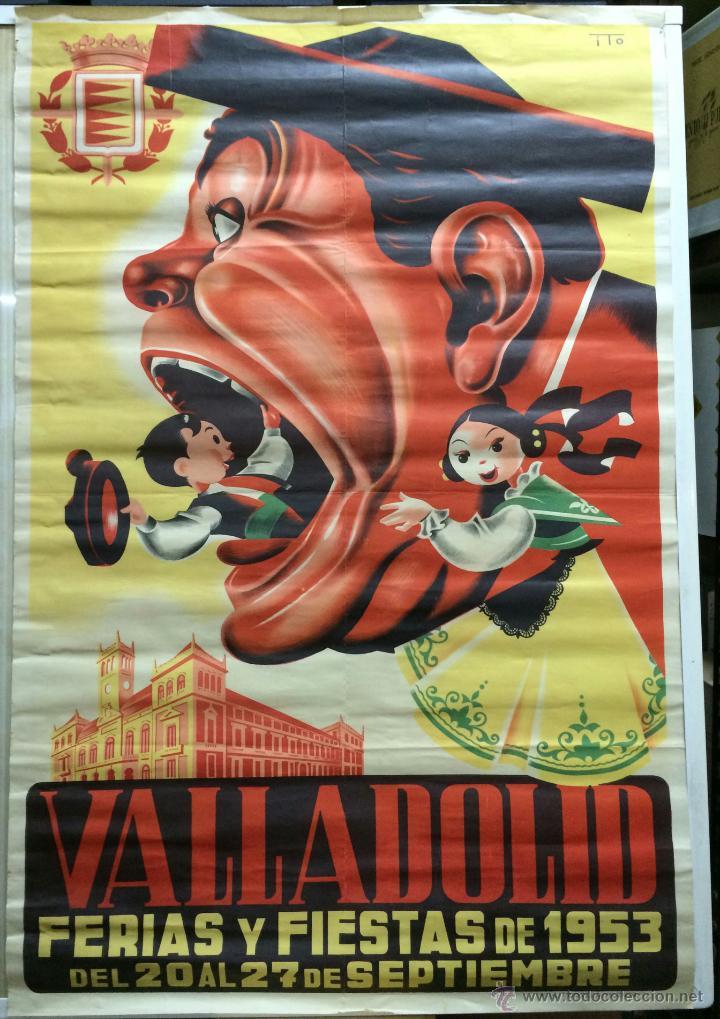 CARTEL DE FERIAS Y FIESTAS DE 1953 - VALLADOLID. VALLADOLID: 66X100. CARTEL. NORMAL (CON SEÑALES DE (Coleccionismo - Carteles Gran Formato - Carteles Ferias, Fiestas y Festejos)