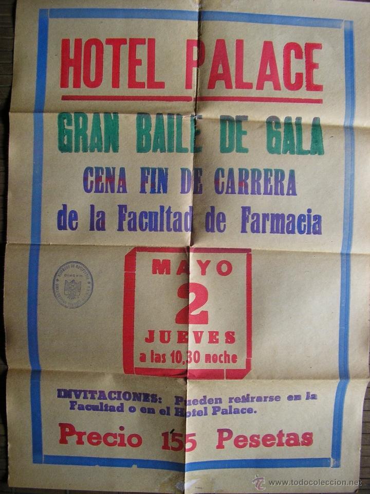 CARTEL HOTEL PALACE MADRID GRAN BAILE DE GALA FIN DE CARRERA FACULTAD DE FARMACIA MADRID (Coleccionismo - Carteles Gran Formato - Carteles Ferias, Fiestas y Festejos)
