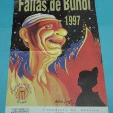 Carteles Feria: CARTEL FALLAS DE BUÑOL. 1997. FORMATO 45 X 69 CM. Lote 43440418