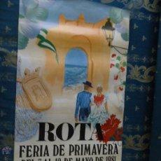 Carteles Feria: CARTEL PUBLICITARIO, 1981 FERIA DE ROTA - CADIZ GRAN FORMATO. Lote 45025883