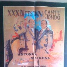 Affissi Fiera: CARTEL DEL XXXIV FESTIVALDE CANTE JONDO ANTONIO MAIRENA 1995. Lote 45036996