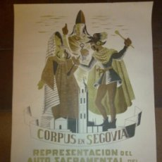 Carteles Feria: CARRTEL ORIGINAL DEL CORPUS DE SEGOVIA. AUTO SACRAMENTAL DEL MAESTRO JOSEF. ILUSTRADOR J. CABANAS.. Lote 45154670