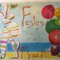 Carteles Feria: CARTEL FIESTAS DE LA MERCE 1981 BARCELONA. ILUSTRACION ARRANZ BRAVO-BARTOLOZI. FIESTA MAYOR. Lote 100208464