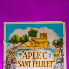 Carteles Feria: CARTELL ORIGINAL DE L'APLEC DE SANT FELIUET 1957, RAR. Lote 45544845