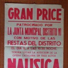 Carteles Feria: CARTEL SALA GRAND PRICE. FIESTAS DISTRITO VI. OPERA CATALANA EN TRES ACTOS NAUSICA. BARCELONA. Lote 45963347