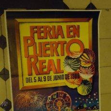 Carteles Feria: GRAN CARTEL FERIA DE PUERTO REAL CADIZ 1986. Lote 46149254