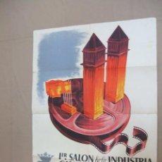 Carteles Feria: PRIMER SALON DE LA INDUSTRIA CINEMATOGRAFICA - XI FERIA DE MUESTRAS DE BARCELONA - 1943 -. Lote 46171050
