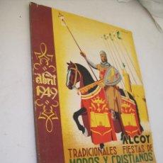 Carteles Feria: LLIBRET:ALCOY, TRADICIONALES FIESTAS DE MOROS Y CRISTIANOS EN HONOR A SAN JORGE , ABRIL, 1949. Lote 47315861