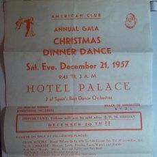 Carteles Feria: CARTEL DE LA GALA ANUAL DEL BAILE DE NAVIDAD DEL AMERICAN CLUB 1957 . Lote 47522700