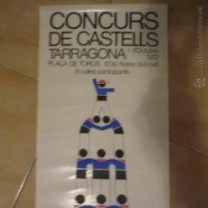 Carteles Feria: CARTEL CONCURSO TORRES HUMANAS--CASTELLS- TARRAGONA 1972 6O X 24 APROX.- BB. Lote 47961725