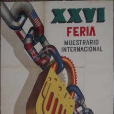 Carteles Feria: CARTEL XXVI FERIA MUESTRARIO INTERNACIONAL VALENCIA 1948 - ILUSTRADO POR DOMINGO. Lote 48147445