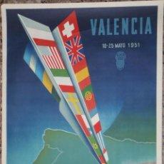 Carteles Feria: CARTEL XXIX FERIA MUESTRARIO INTERNACIONAL VALENCIA 1951 - ILUSTRADO POR CALANDÍN. Lote 48147659