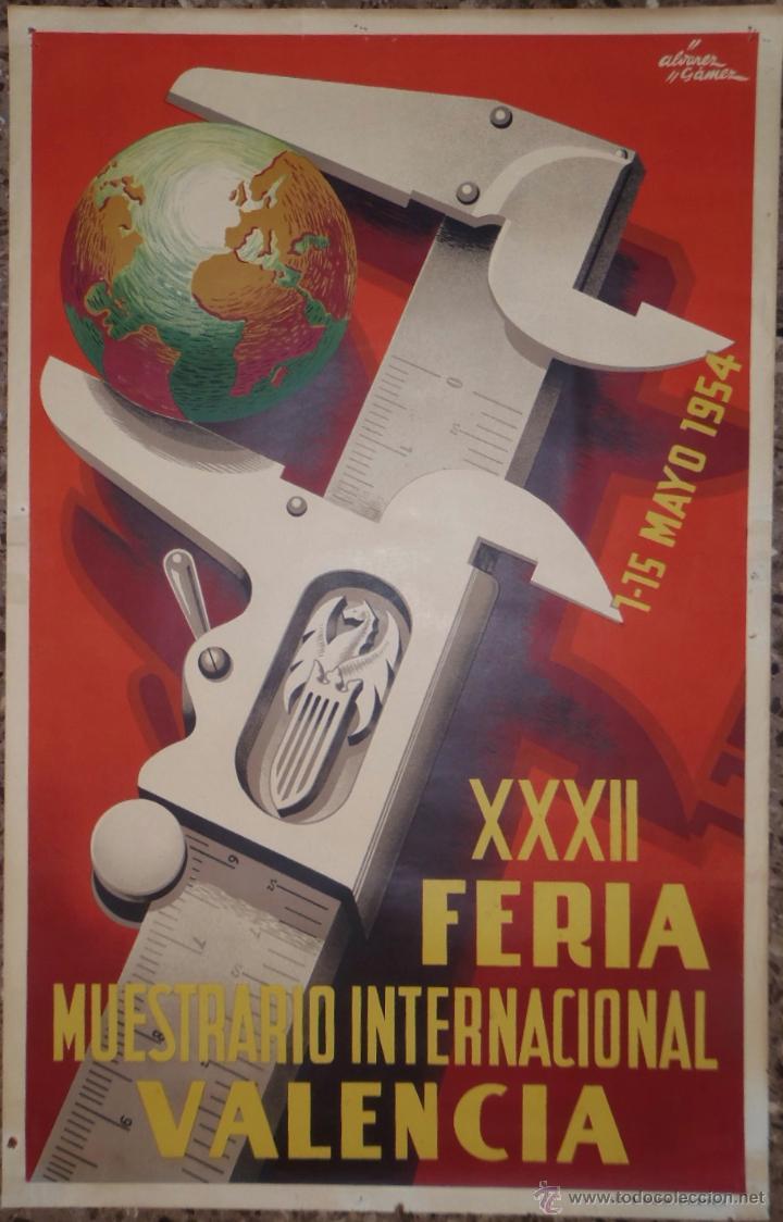 CARTEL XXXI FERIA MUESTRARIO INTERNACIONAL VALENCIA 1954 - ILUSTRADO POR ÁLVAREZ GÓMEZ (Coleccionismo - Carteles Gran Formato - Carteles Ferias, Fiestas y Festejos)