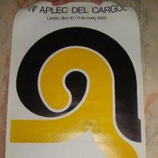Affissi Fiera: UNICO CARTEL POSTER VII APLEC DEL CARGOL LLEIDA (LERIDA) 1986. Lote 48456943