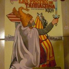 Carteles Feria: POSTER FIESTAS STA TECLA.-TARRAGONA 1994- AL DORSO BANDO EN CATALAN,.ALCALDE J.MIQUEL NADAL. Lote 48531131