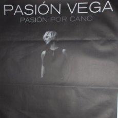 Carteles Feria: PASION VEGA - PASION POR CANO CARTEL 100X140CM. APROX.. Lote 48719708
