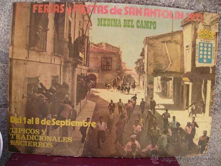 CARTEL DE LAS FIESTAS Y ENCIERROS DE SAN ANTOLIN, DE MEDINA DEL CAMPO, DE 1971. (Coleccionismo - Carteles Gran Formato - Carteles Ferias, Fiestas y Festejos)