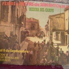 Carteles Feria: CARTEL DE LAS FIESTAS Y ENCIERROS DE SAN ANTOLIN, DE MEDINA DEL CAMPO, DE 1971.. Lote 48735474