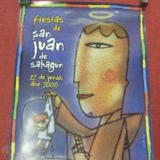Carteles Feria: CARTEL DE FIESTAS DE SAN JUAN DE SAHAGUN SALAMANCA 12 JUNIO 2000. Lote 48880219