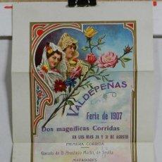 Carteles Feria: CARTEL DE FIESTAS, FERIA DE 1907, VALDEPEÑAS, CIUDAD REAL, DOS MAGNIFICAS CORRIDAS CON LOS MATADORES. Lote 49067754