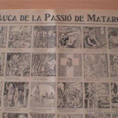 Carteles Feria: AUCA LA PASSIÓ DE MATARO. 2 PESSETES PESETAS IMPRENTA PORCAR PUBLICIDAD MORFEO SALO CABANYES MARESME. Lote 168816518