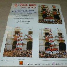 Carteles Feria: COLLA JOVES XIQUETS DE VALLS, LA MILLOR ACTUACIÓ D'UNA COLLA CASTELLERA EN AQUEST SEGLE,1986,70X50CM. Lote 49249232
