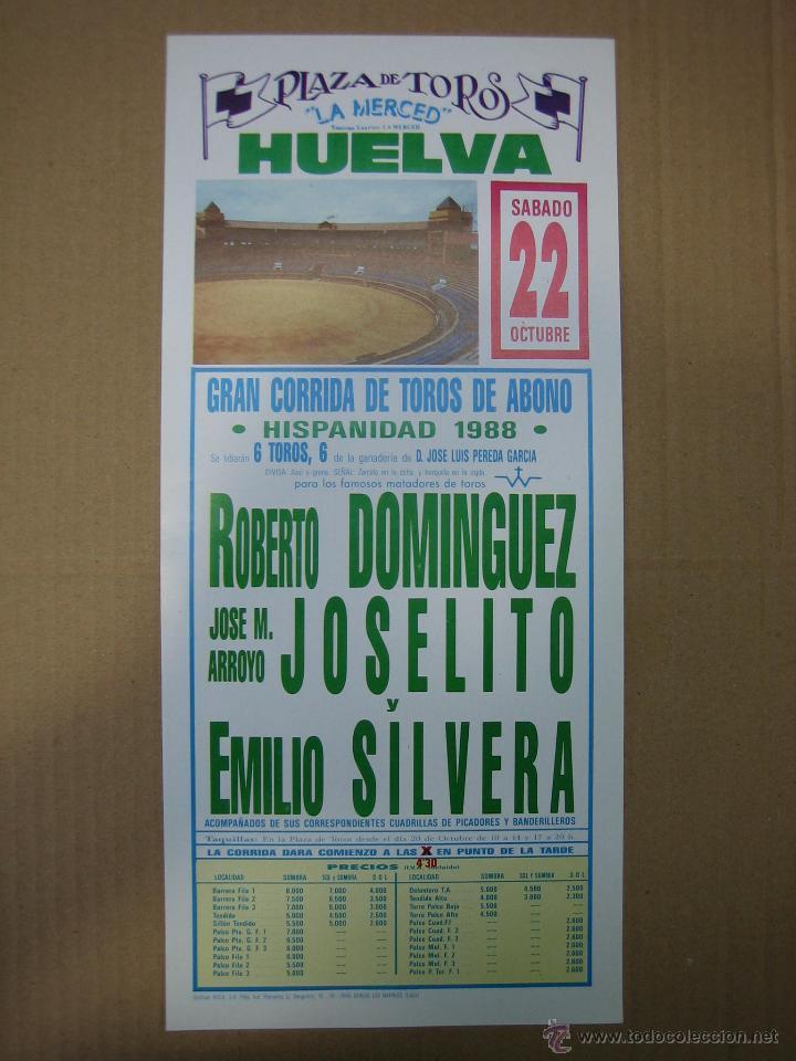 CARTEL PLAZA DE TOROS DE HUELVA1988. MEDIDAS14X35 CM (Coleccionismo - Carteles Gran Formato - Carteles Ferias, Fiestas y Festejos)