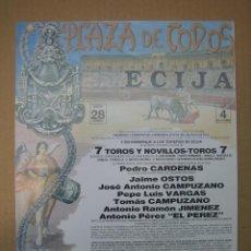 Carteles Feria: CARTEL PLAZA DE TOROS DE ECIJA. Lote 49258614