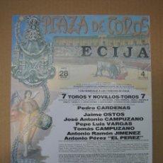 Carteles Feria: CARTEL PLAZA DE TOROS DE ECIJA. Lote 49258632