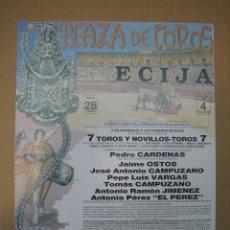 Carteles Feria: CARTEL PLAZA DE TOROS DE ECIJA. Lote 49258638