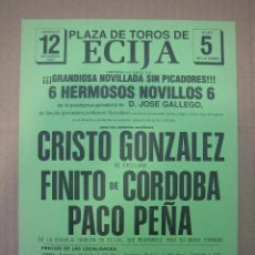 Carteles Feria: CARTEL PLAZA DE TOROS DE ECIJA. Lote 49258703