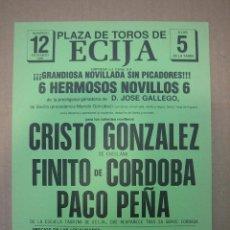 Carteles Feria: CARTEL PLAZA DE TOROS DE ECIJA. Lote 49258925