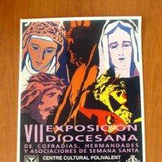 Carteles Feria: SEMANA SANTA 1997 - VALL DE UXÓ - VII EXPOSICIÓN DIOCESANA - CARTEL TAMAÑO 72X47. Lote 49290976