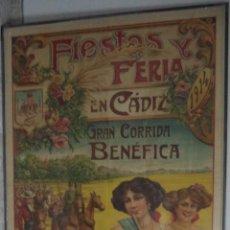 Carteles Feria: CARTEL DE FIESTAS Y FERIA EN CADIZ. 1914. DOMINGUEZ, CHANITO, AMUEDO, HERRERIN. 1.35 X 2.80 METROS. Lote 49442650