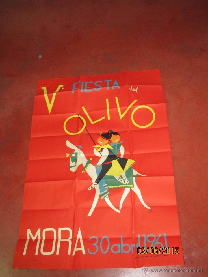 ANTIGUO CARTEL V FIESTA DEL OLIVO EN MORA - (TOLEDO) DEL AÑO 1961 (Coleccionismo - Carteles Gran Formato - Carteles Ferias, Fiestas y Festejos)