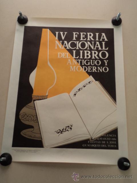 CARTEL IV FERIA NACIONAL DEL LIBRO ANTIGUO Y MODERNO – VALENCIA 1981 – CARMEN LLORET (Coleccionismo - Carteles Gran Formato - Carteles Ferias, Fiestas y Festejos)