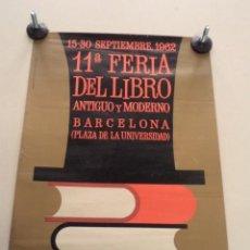 Cartazes Feira: CARTEL 11ª FERIA DEL LIBRO ANTIGUO Y MODERNO – BARCELONA 1962 - HUGUET. Lote 49980126