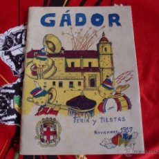 Carteles Feria: GADOR ALMERIA FIESTAS 1957 FOTOS ADIC. Lote 100497250